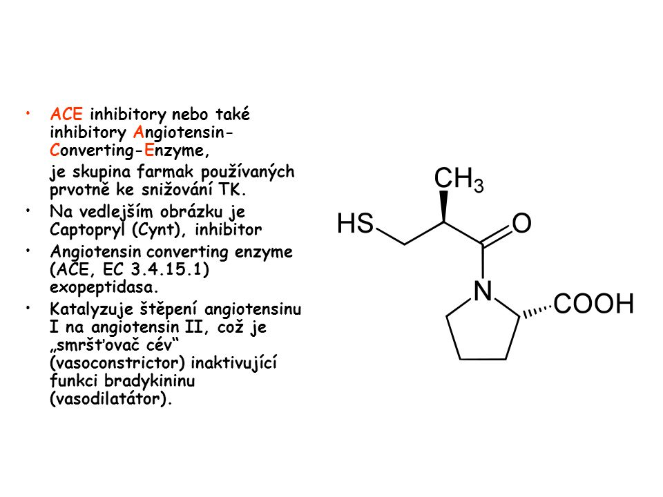 ACE inhibitory nebo také inhibitory Angiotensin-Converting-Enzyme,