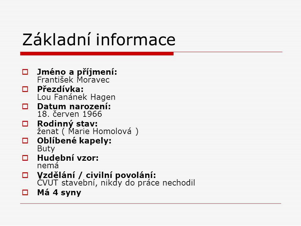 Základní informace Jméno a příjmení: František Moravec