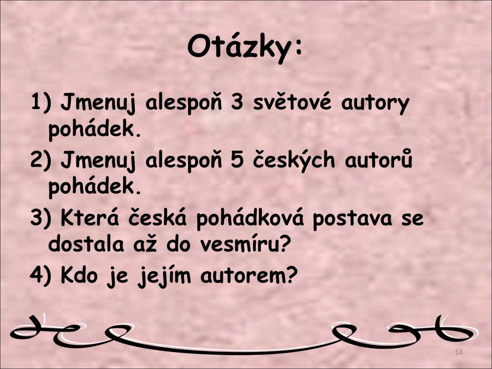 Otázky: