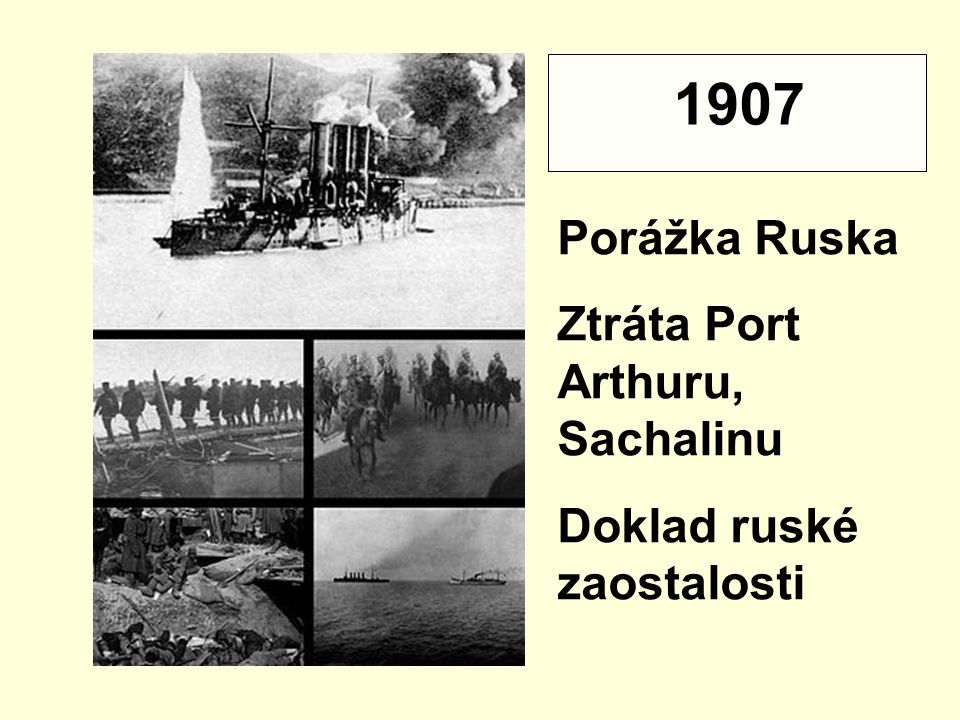 1907 Porážka Ruska Ztráta Port Arthuru, Sachalinu