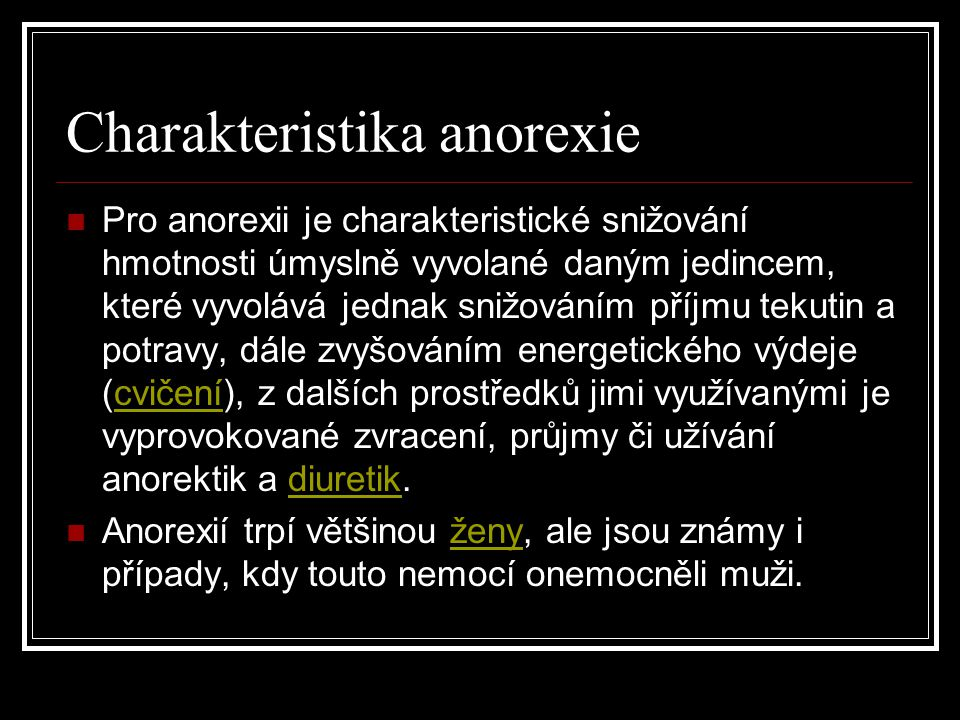 Charakteristika anorexie