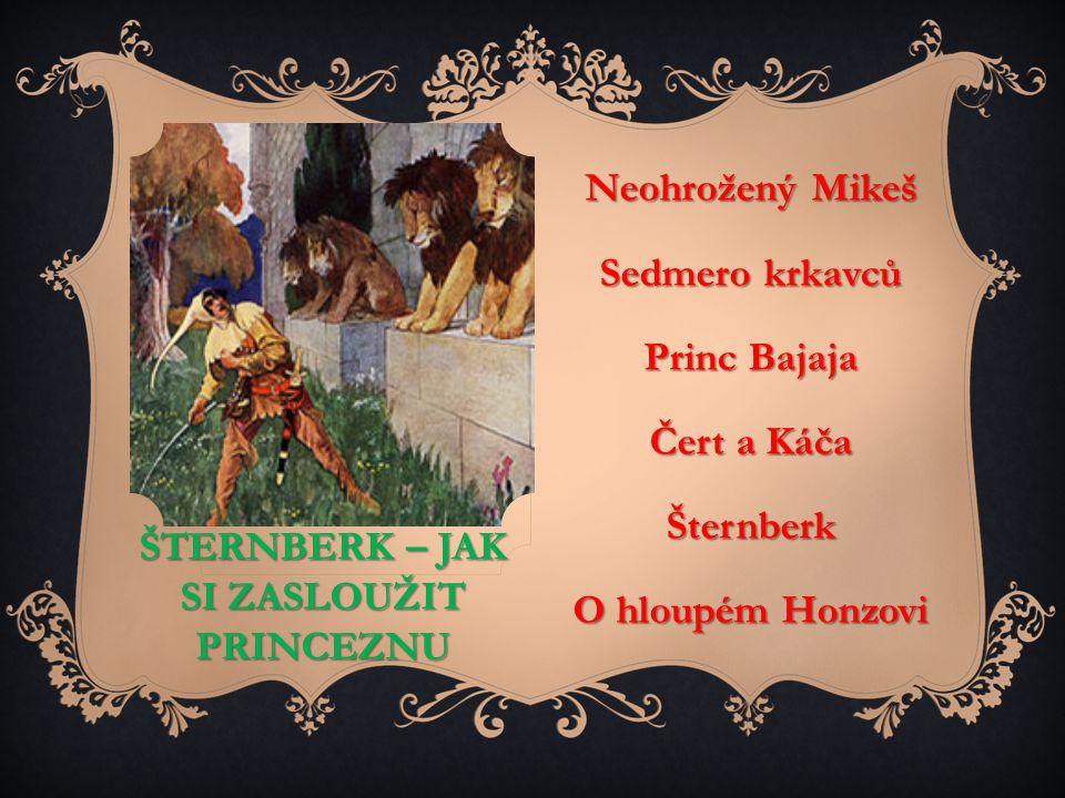 Šternberk – jak si zasloužit princeznu