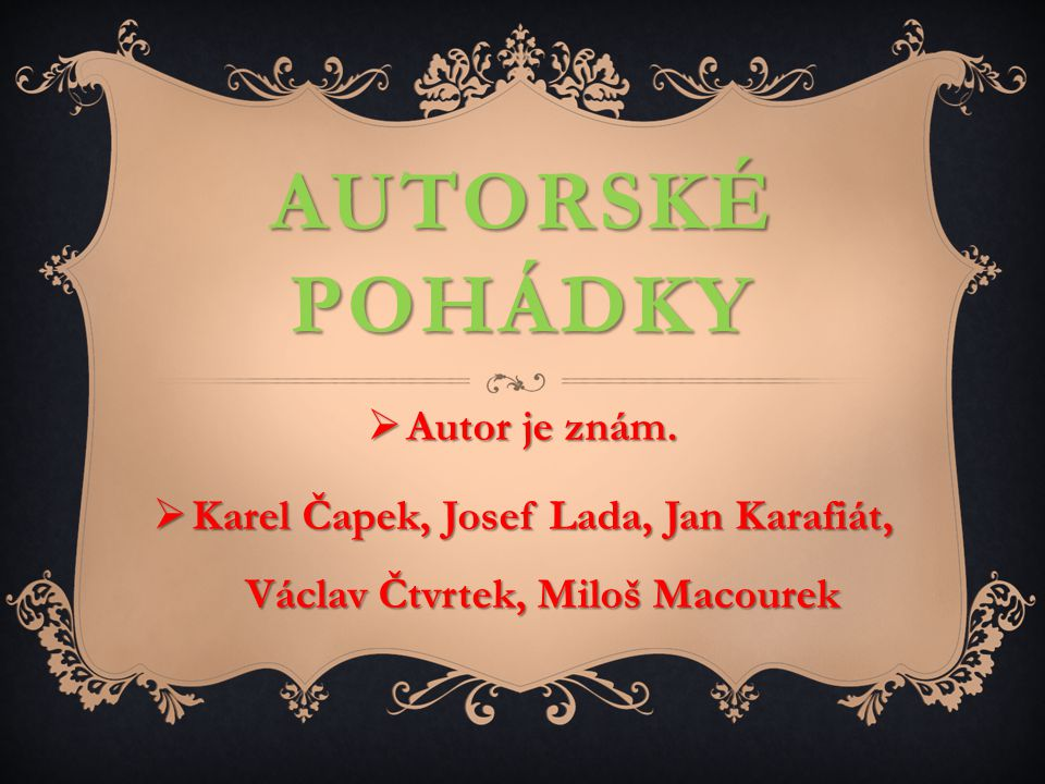 Karel Čapek, Josef Lada, Jan Karafiát, Václav Čtvrtek, Miloš Macourek