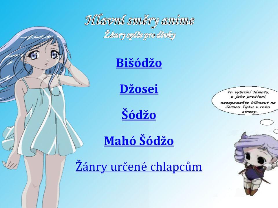 Hlavní směry anime Žánry spíše pro dívky
