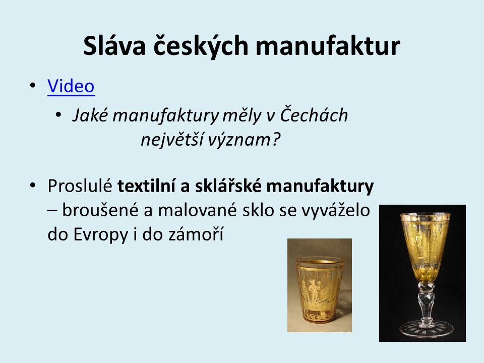Sláva českých manufaktur