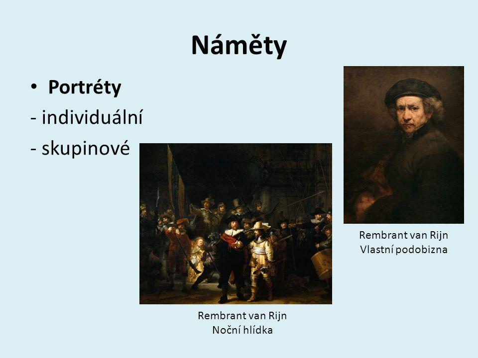Náměty Portréty - individuální - skupinové Rembrant van Rijn