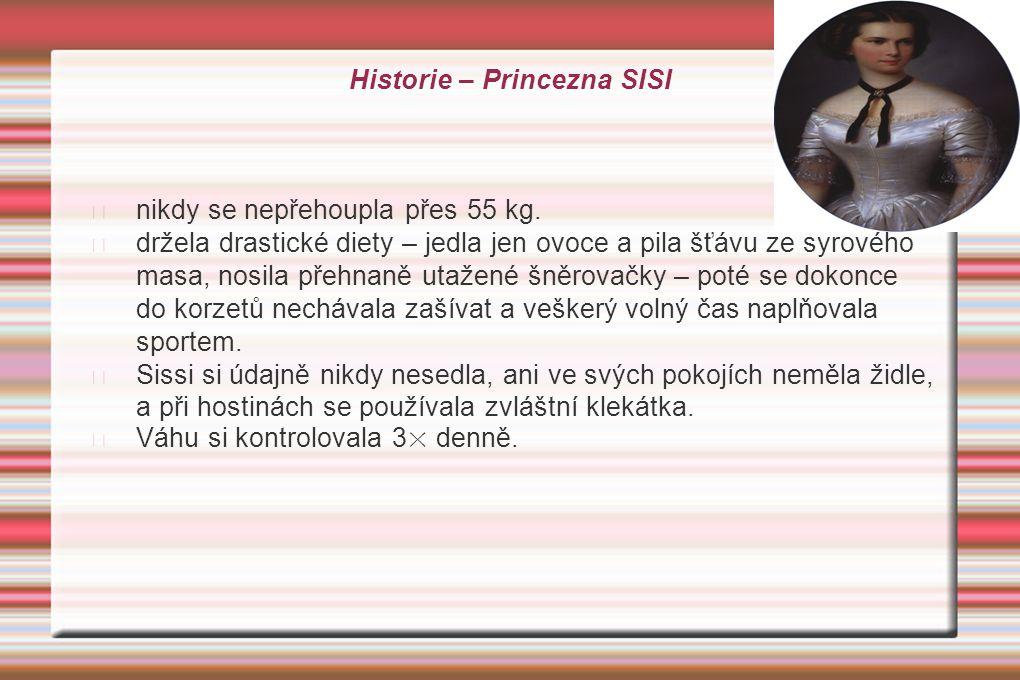 Historie – Princezna SISI