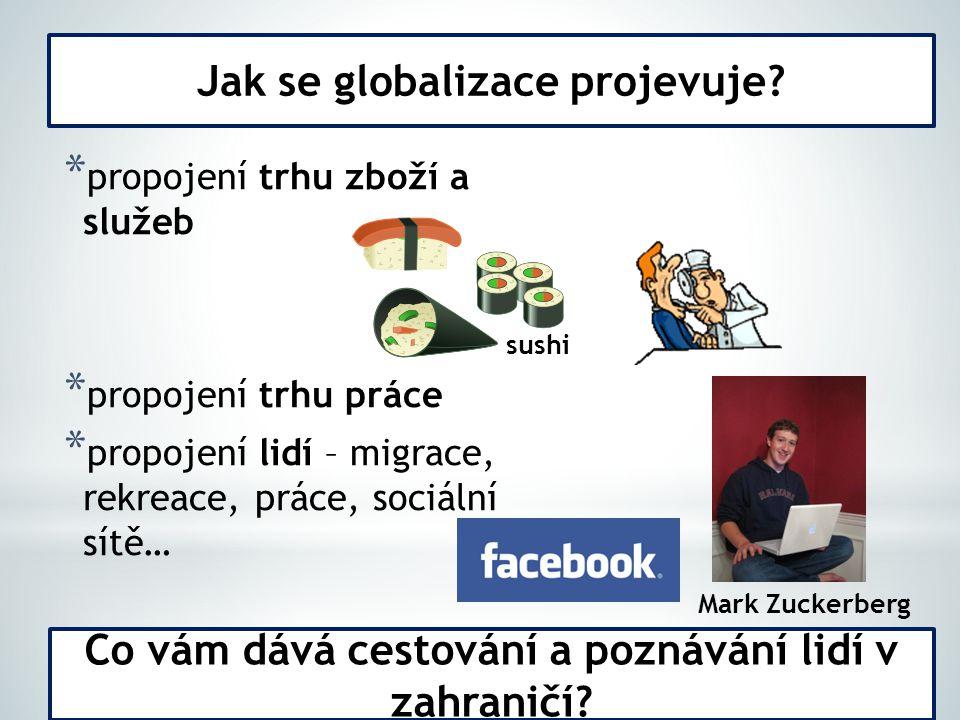 Jak se globalizace projevuje