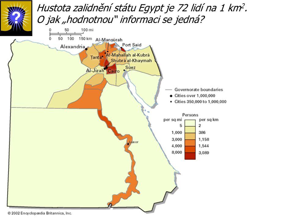 Hustota zalidnění státu Egypt je 72 lidí na 1 km2