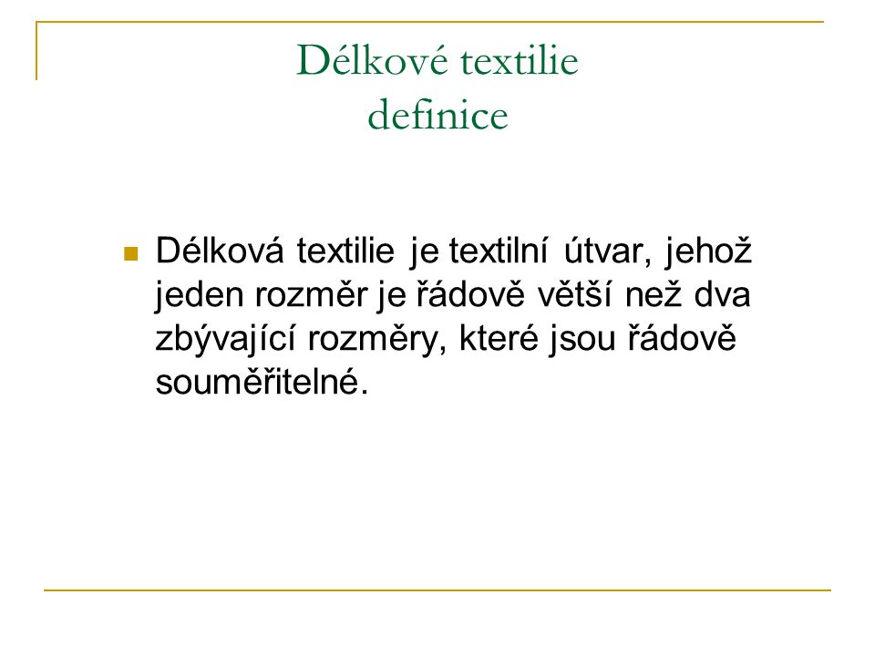 Délkové textilie definice