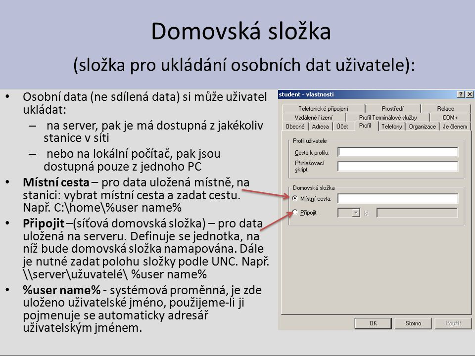 Domovská složka (složka pro ukládání osobních dat uživatele):