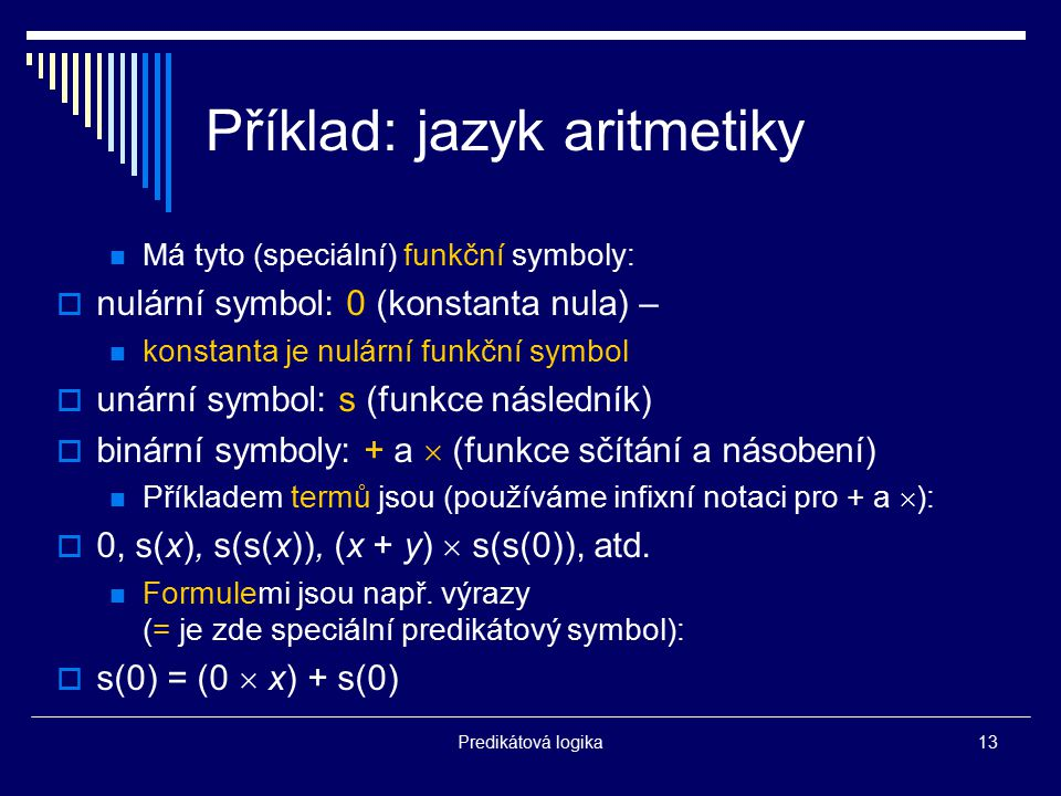 Příklad: jazyk aritmetiky