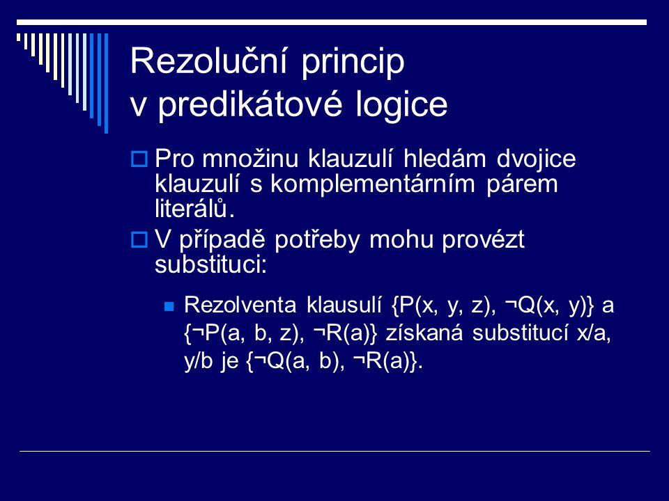 Rezoluční princip v predikátové logice