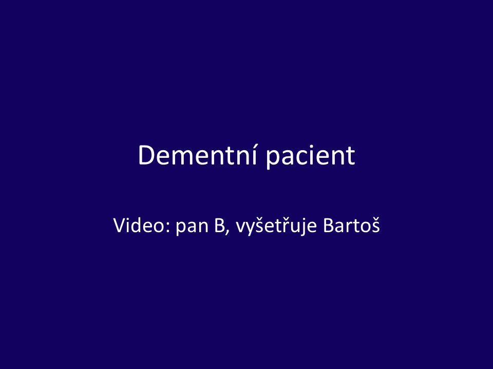 Video: pan B, vyšetřuje Bartoš