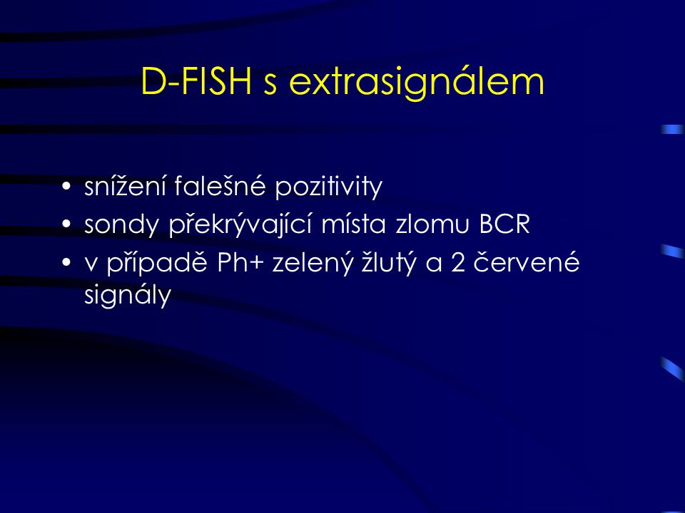 D-FISH s extrasignálem