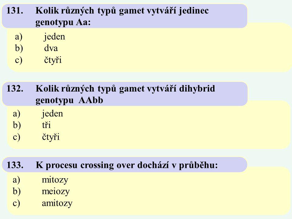 131. Kolik různých typů gamet vytváří jedinec genotypu Aa: