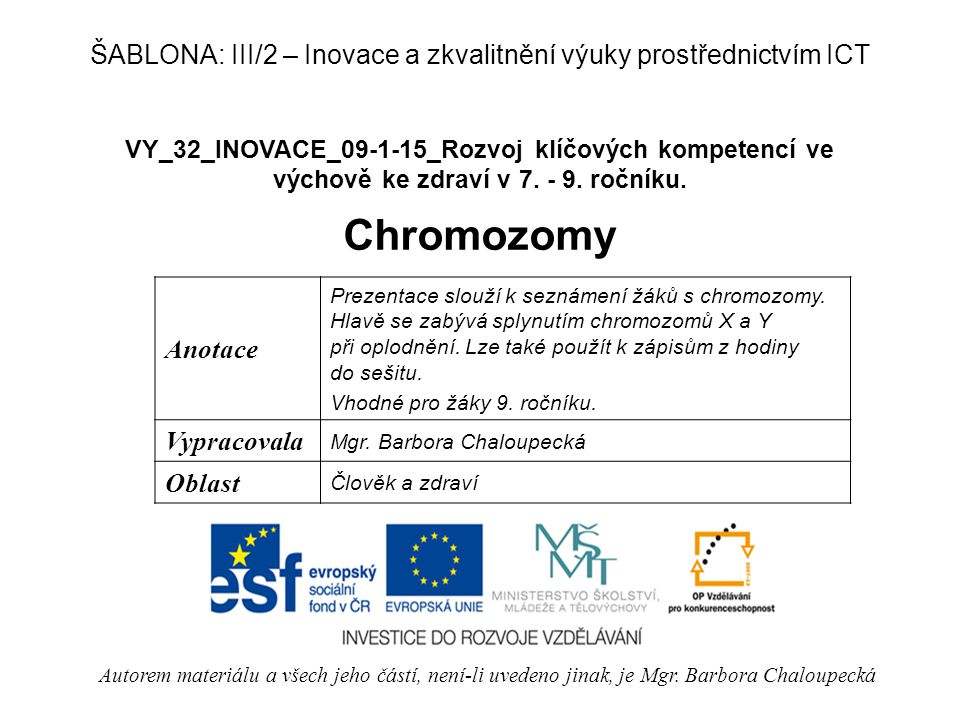 ŠABLONA: III/2 – Inovace a zkvalitnění výuky prostřednictvím ICT
