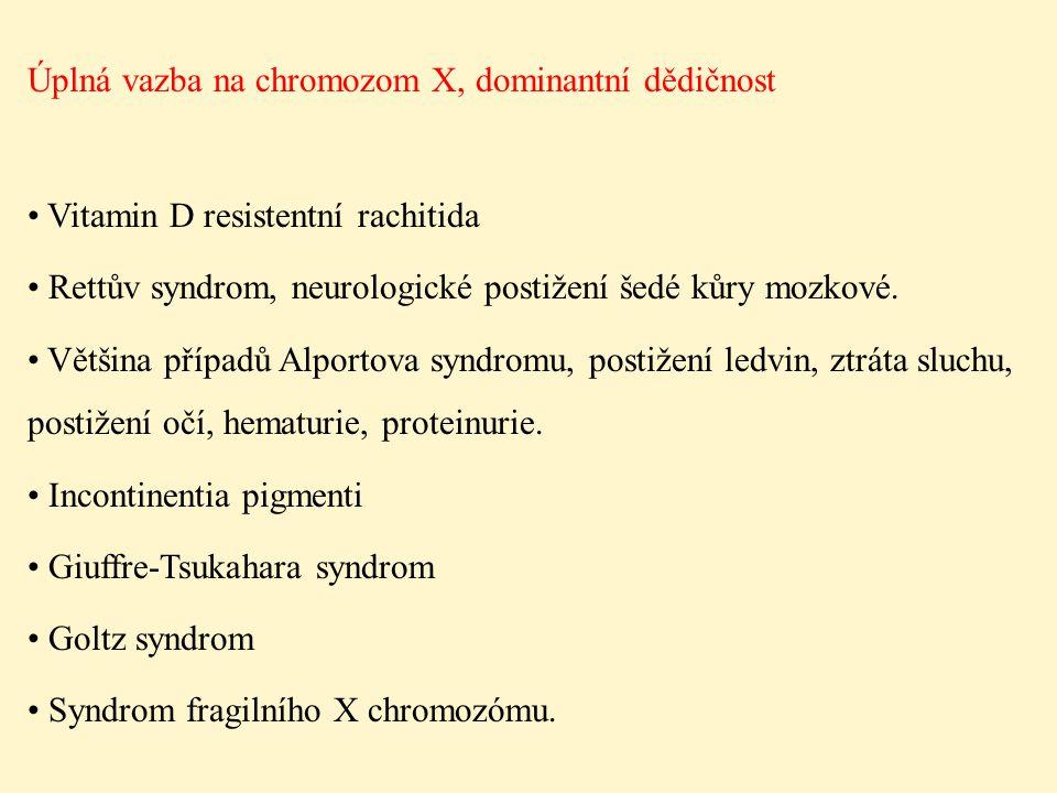 Úplná vazba na chromozom X, dominantní dědičnost