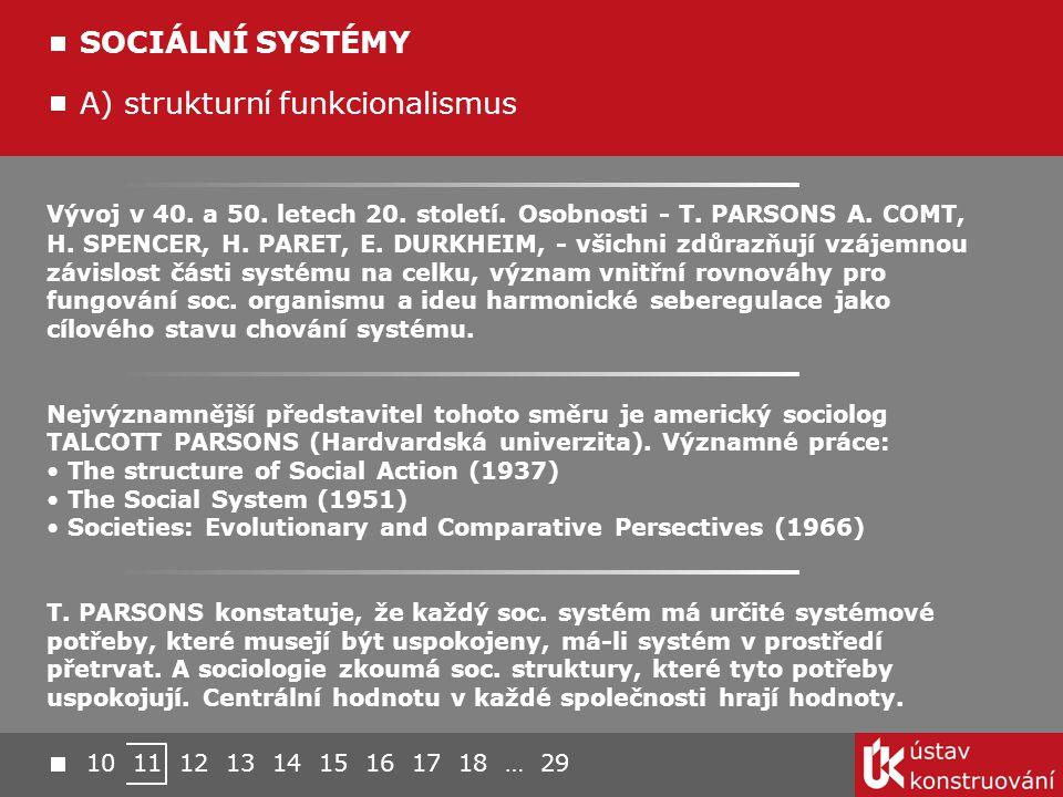A) strukturní funkcionalismus