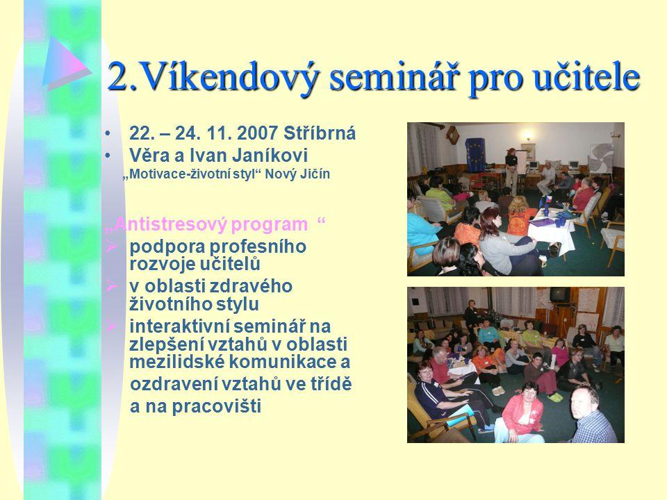 2.Víkendový seminář pro učitele