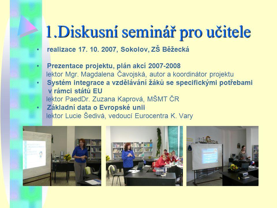 1.Diskusní seminář pro učitele