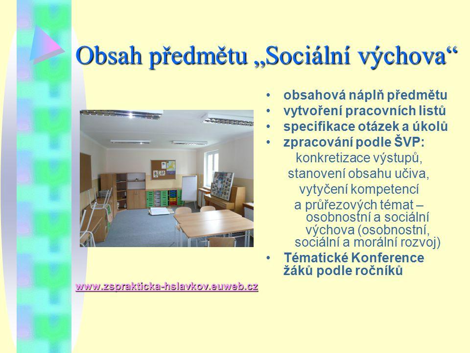 """Obsah předmětu """"Sociální výchova"""