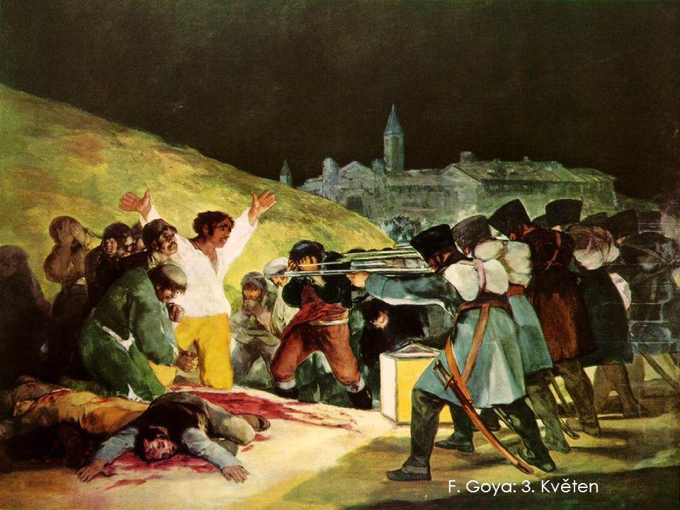 F. Goya: 3. Květen
