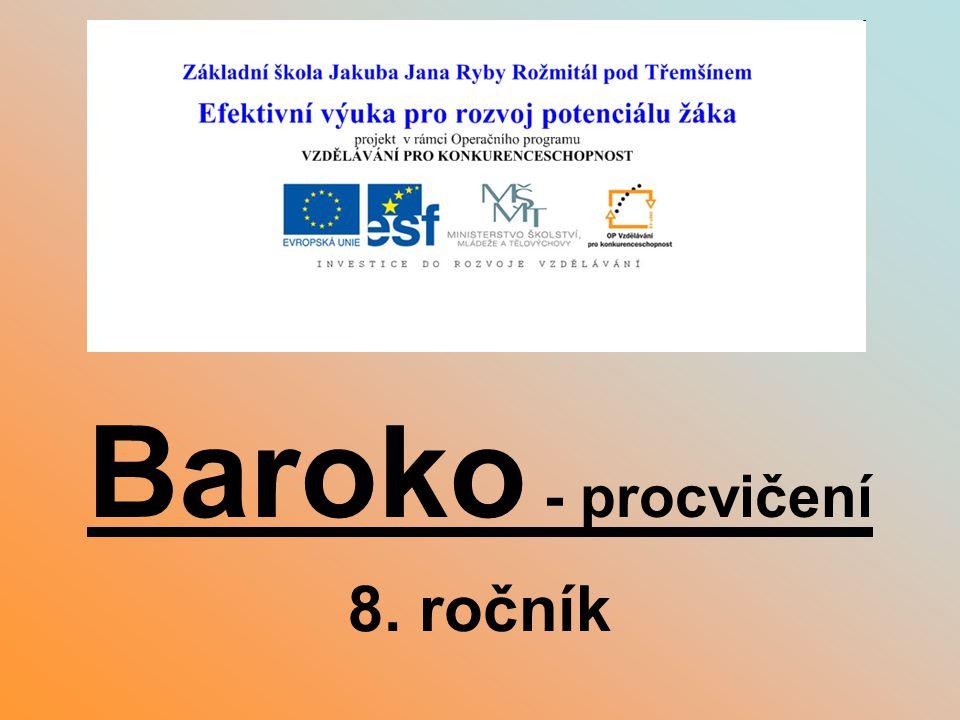 Baroko - procvičení 8. ročník