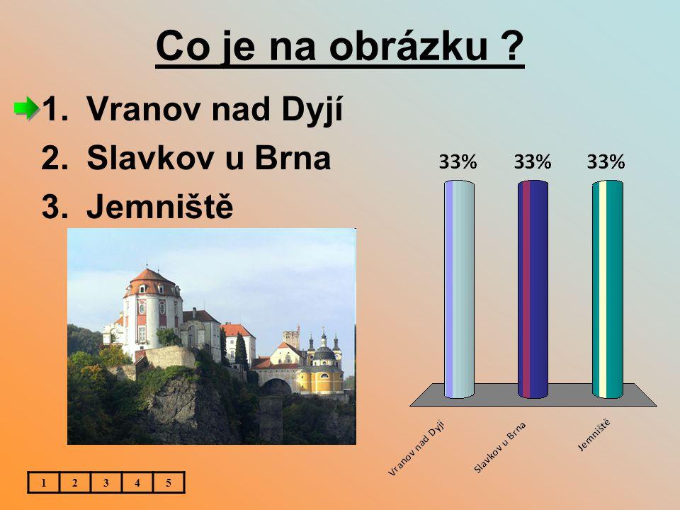 Co je na obrázku Vranov nad Dyjí Slavkov u Brna Jemniště 1 2 3 4 5