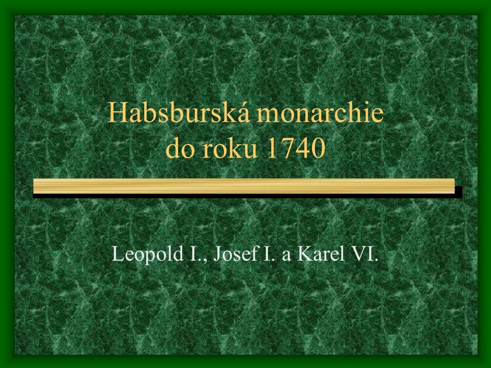 Habsburská monarchie do roku 1740