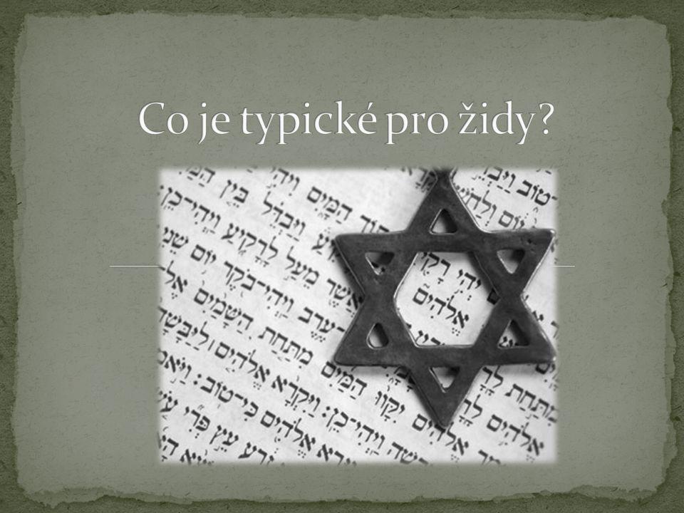 Co je typické pro židy