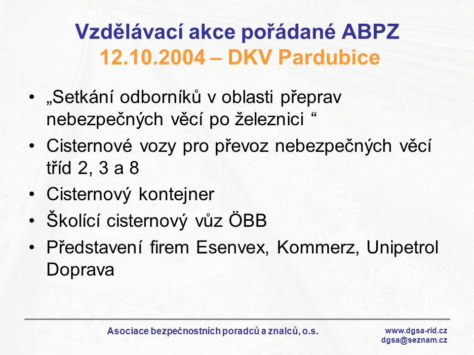 Vzdělávací akce pořádané ABPZ 12.10.2004 – DKV Pardubice