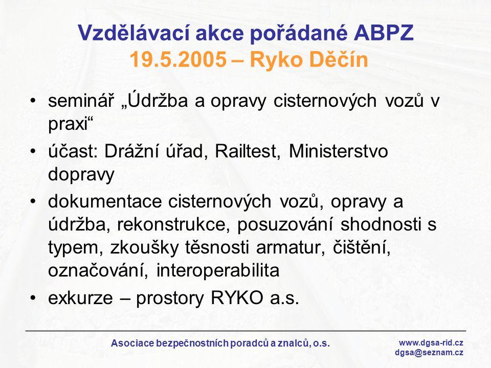 Vzdělávací akce pořádané ABPZ 19.5.2005 – Ryko Děčín