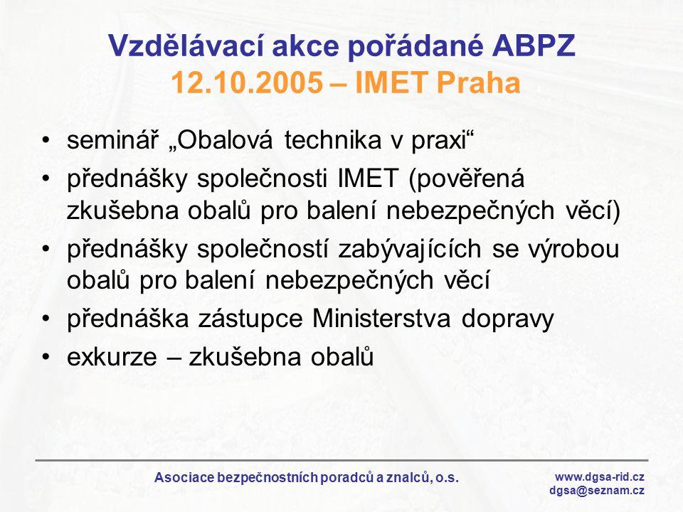 Vzdělávací akce pořádané ABPZ 12.10.2005 – IMET Praha