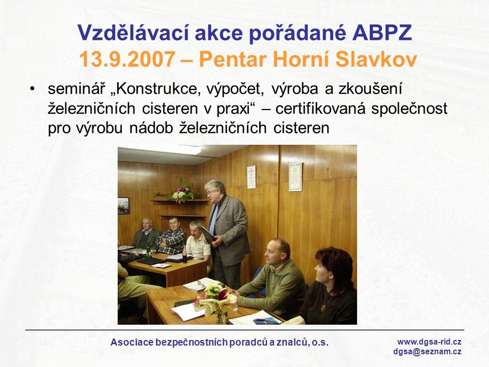 Vzdělávací akce pořádané ABPZ 13.9.2007 – Pentar Horní Slavkov
