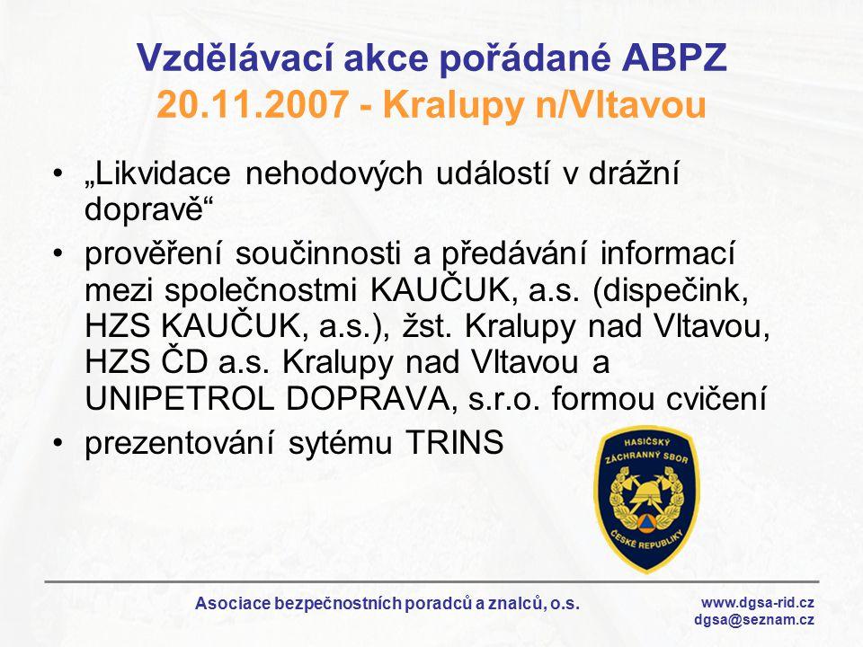Vzdělávací akce pořádané ABPZ 20.11.2007 - Kralupy n/Vltavou