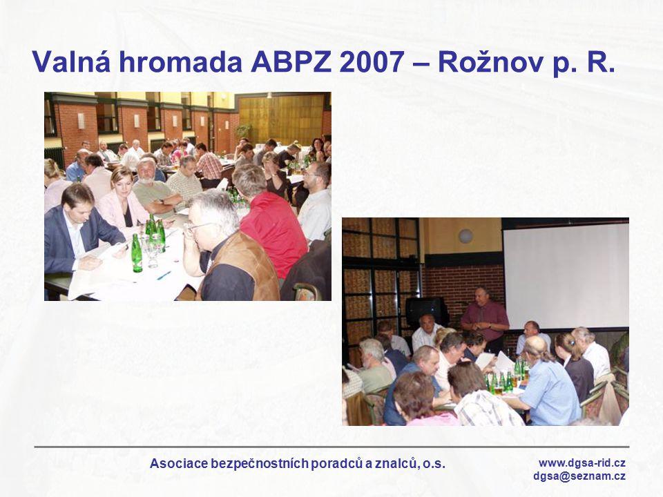 Valná hromada ABPZ 2007 – Rožnov p. R.