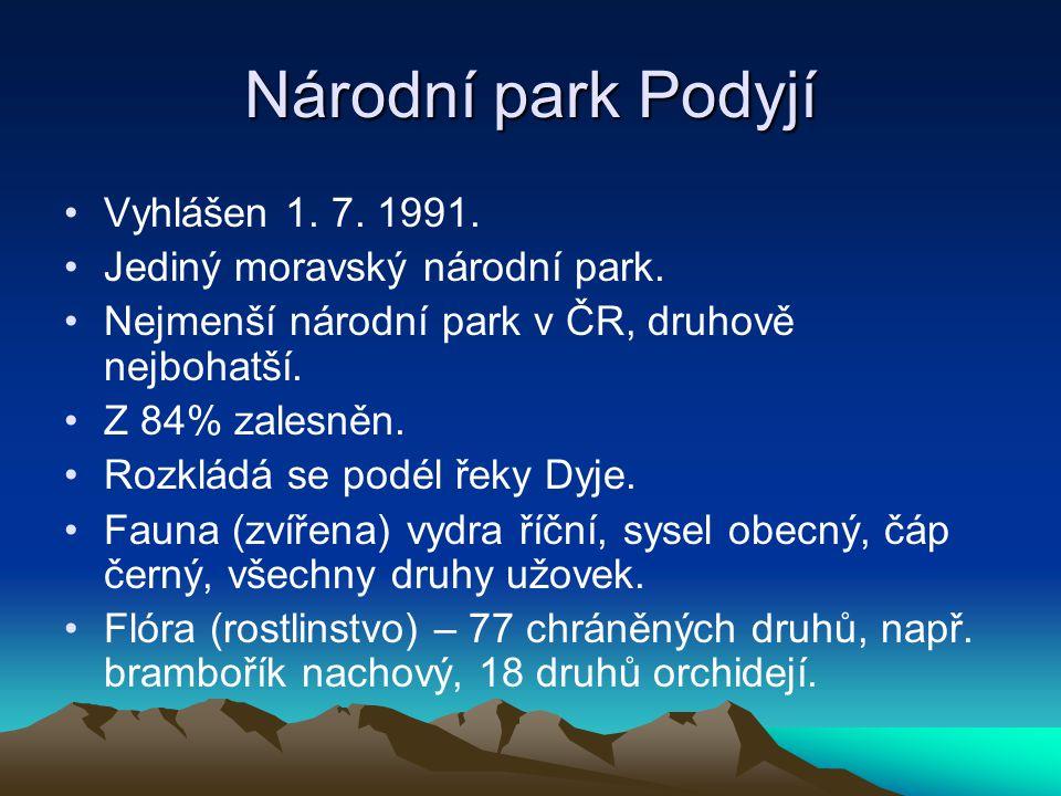 Národní park Podyjí Vyhlášen 1. 7. 1991. Jediný moravský národní park.