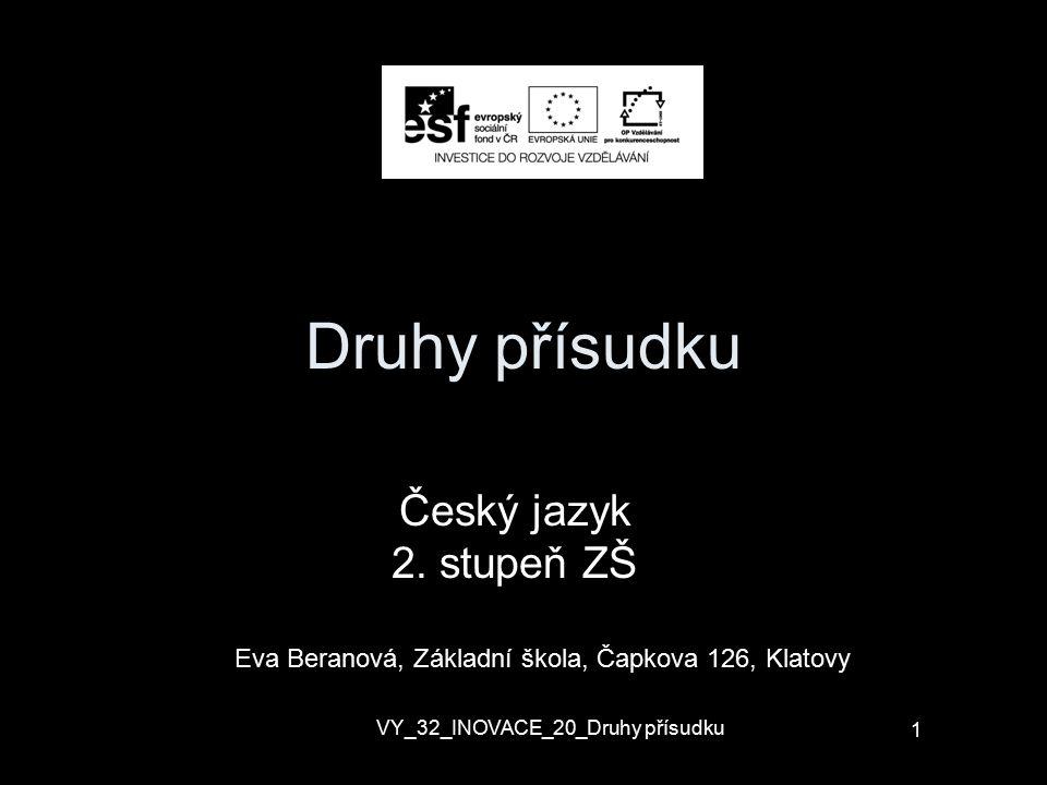 Druhy přísudku Český jazyk 2. stupeň ZŠ