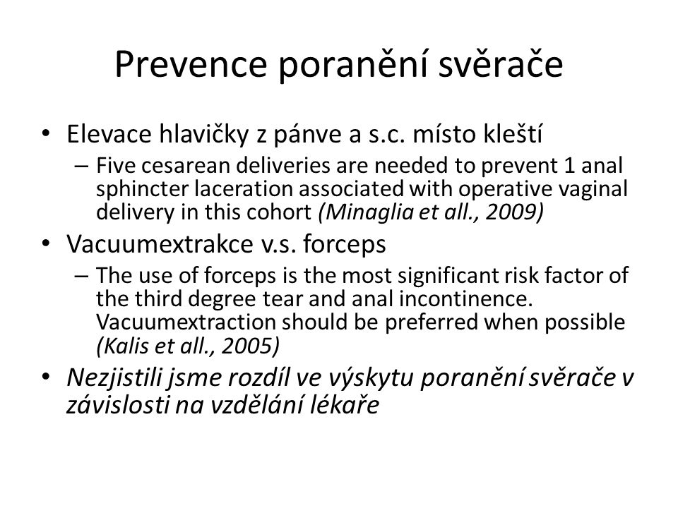 Prevence poranění svěrače