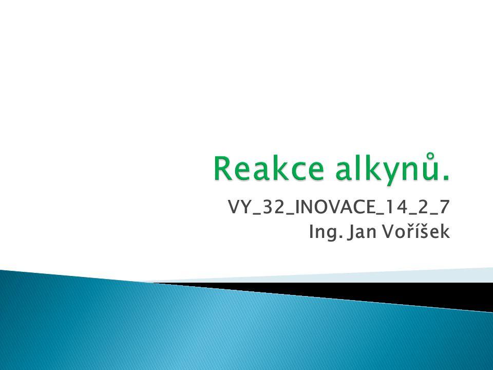 VY_32_INOVACE_14_2_7 Ing. Jan Voříšek