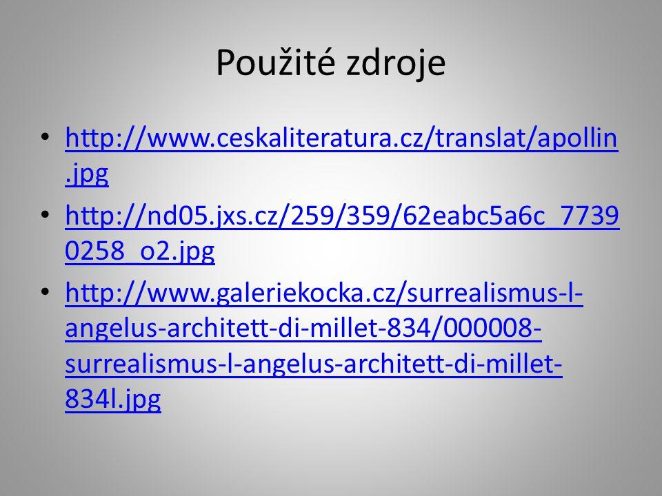 Použité zdroje http://www.ceskaliteratura.cz/translat/apollin.jpg