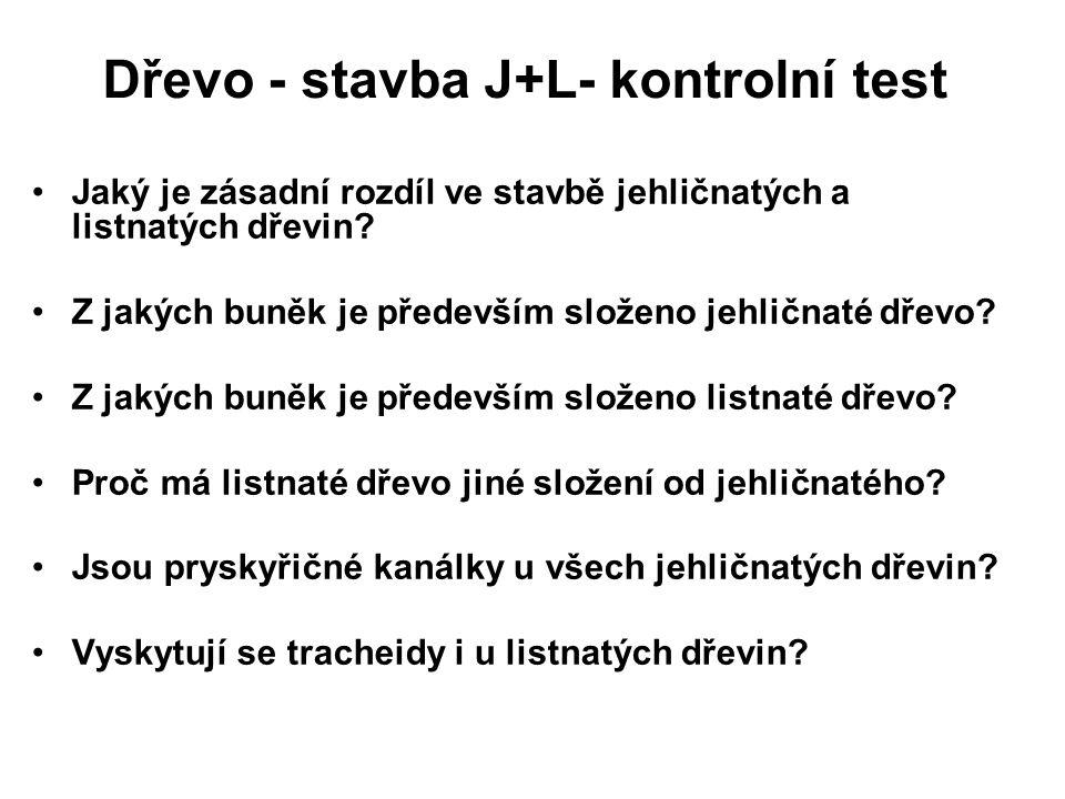 Dřevo - stavba J+L- kontrolní test