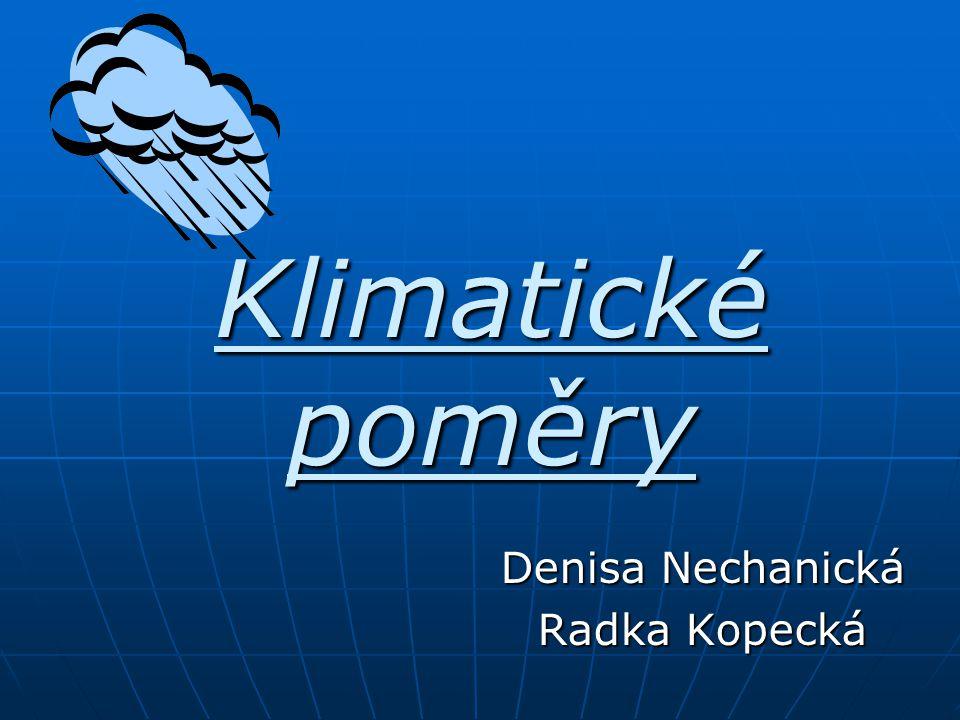 Denisa Nechanická Radka Kopecká