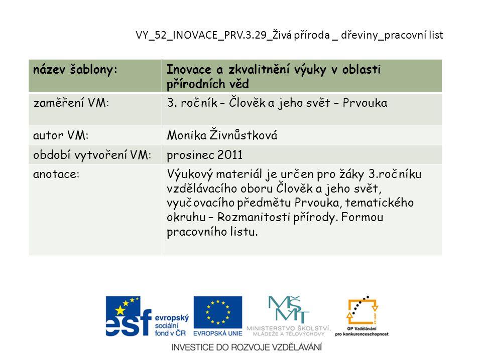 VY_52_INOVACE_PRV.3.29_Živá příroda _ dřeviny_pracovní list