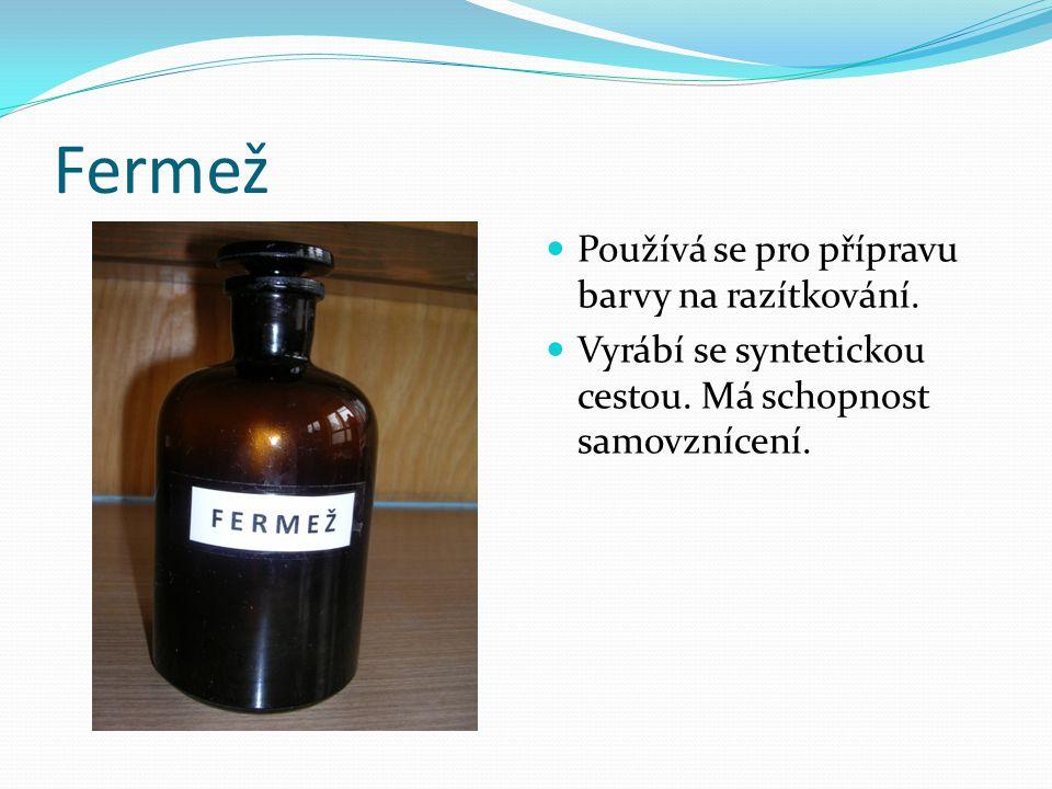 Fermež Používá se pro přípravu barvy na razítkování.