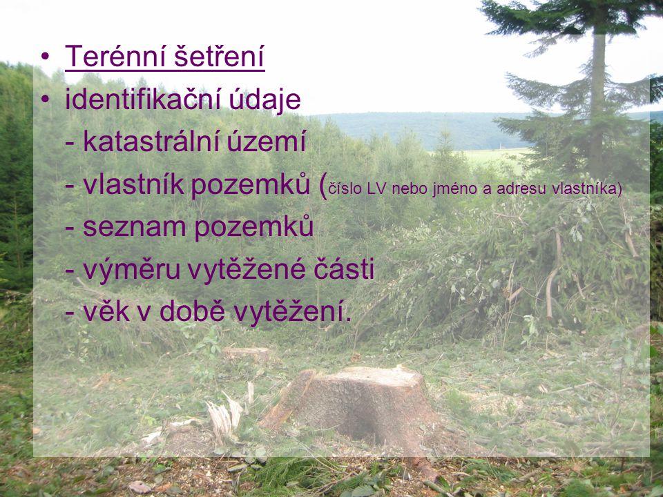 Terénní šetření identifikační údaje. - katastrální území. - vlastník pozemků (číslo LV nebo jméno a adresu vlastníka)