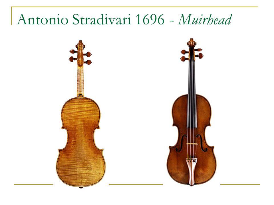 Antonio Stradivari 1696 - Muirhead