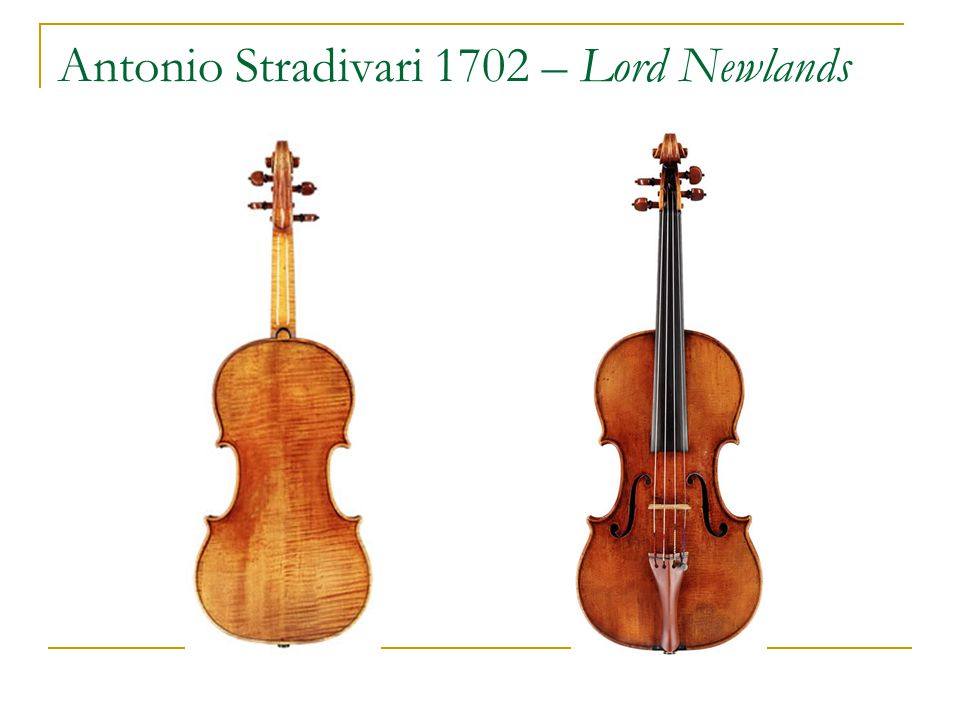 Antonio Stradivari 1702 – Lord Newlands
