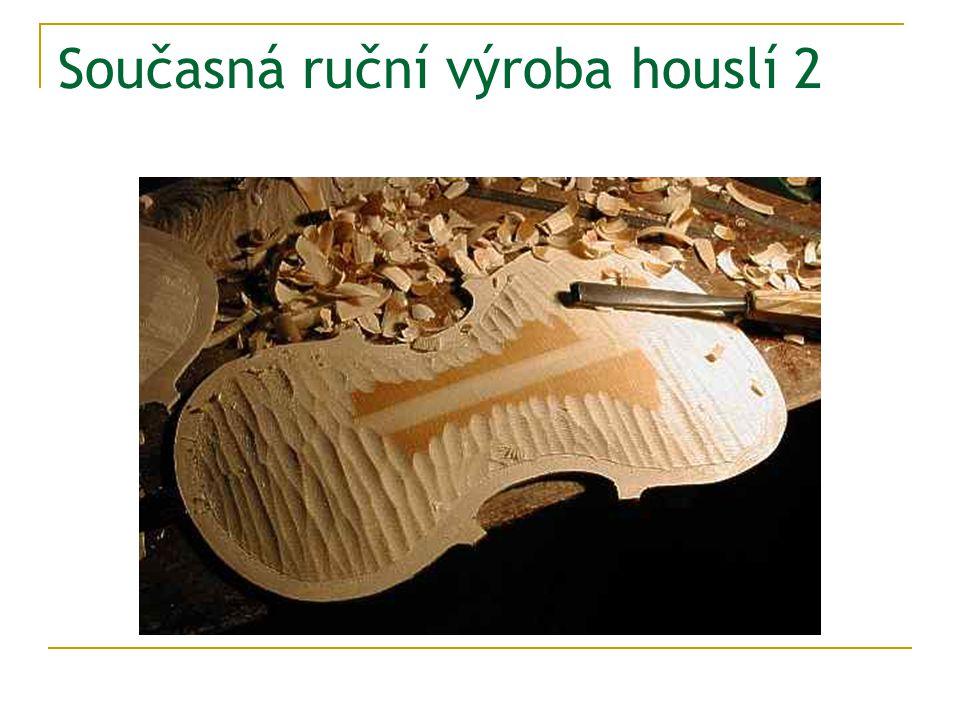 Současná ruční výroba houslí 2